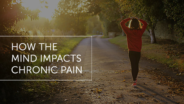 How the Mind Impacts Chronic Pain