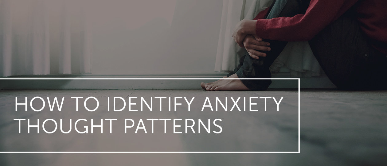 dal june2019 blog header anxietythoughtpatterns