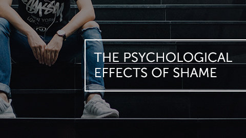 The Psychological Effects of Shame