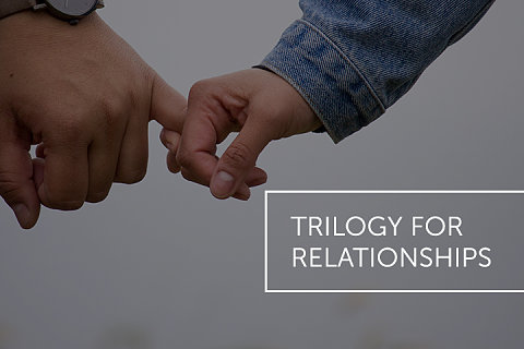 Trilogy for Relationships Manual