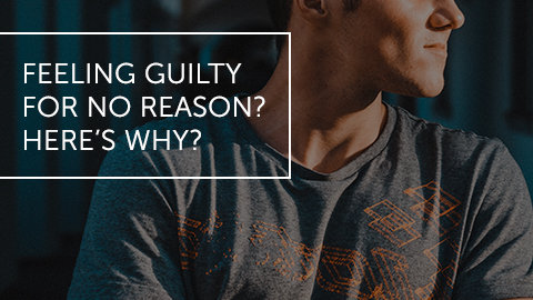 Feeling Guilty For No Reason? Here's Why