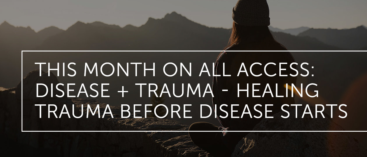 dralex blog header 2019jan allaccess disease trauma