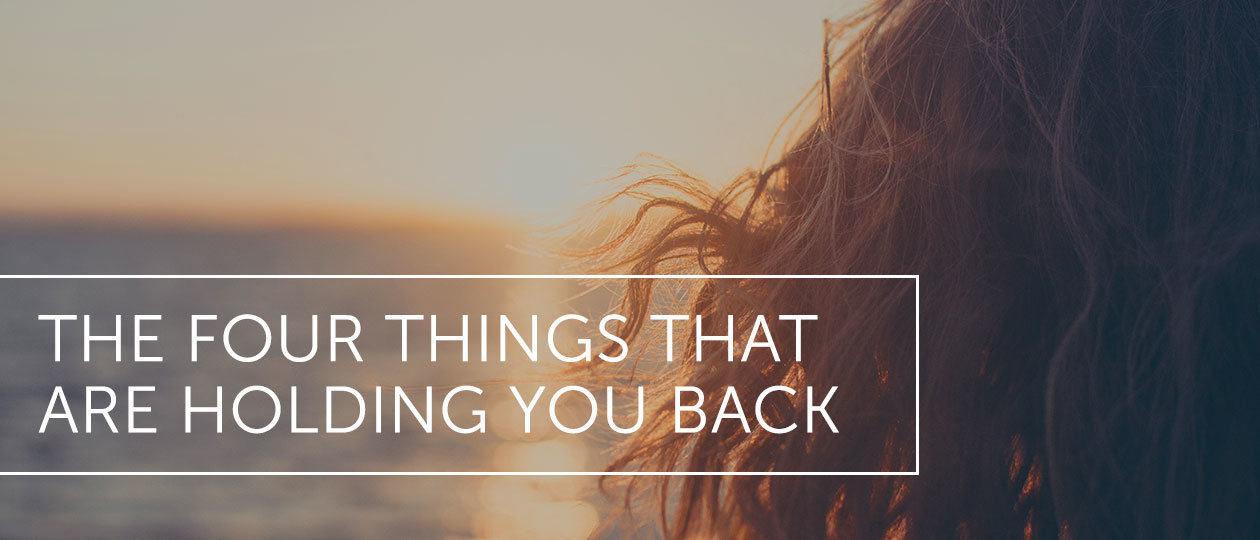 four things that are holding you back header